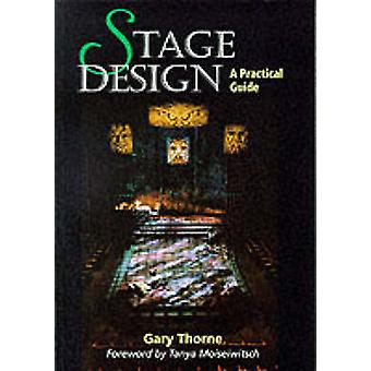Stage Design - A Practical Guide by Gary Thorne - 9781861262578 Book
