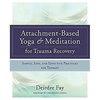 Bijlage gebaseerde Yoga & meditatie voor herstel van het Trauma