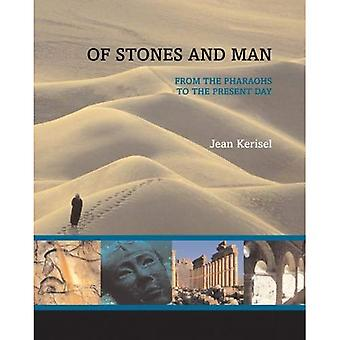 De piedras y el hombre de los faraones hasta nuestros días: desde los faraones hasta la actualidad
