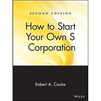 Hur du startar din egen S Corporation