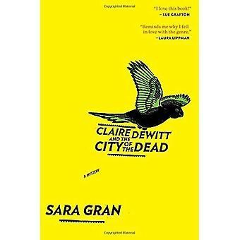 Claire DeWitt en de stad van de doden
