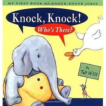 Klop, klop! Wie is er?: My First Book of klop-klop grappen