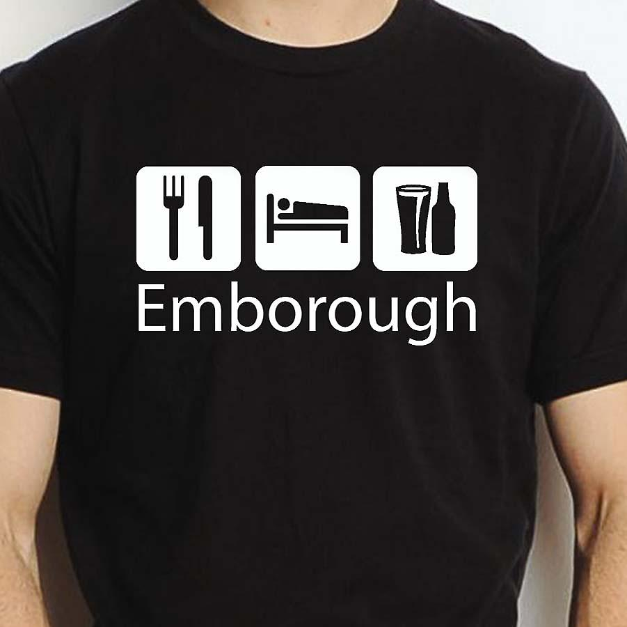 Eat Sleep Drink Emborough Black Hand Printed T shirt Emborough Town