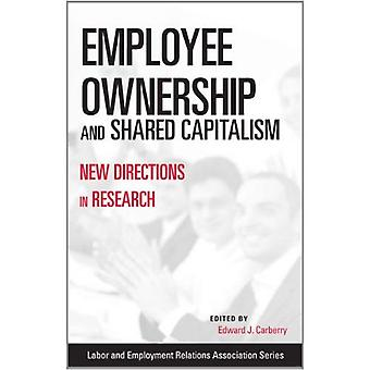 Employee Ownership and Shared Capitalism