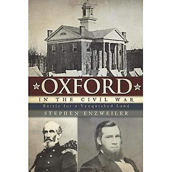 Oxford in the Civil War: Battle for a Vanquished Land