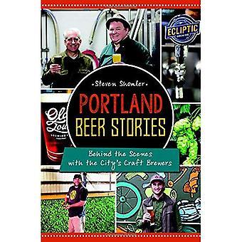 Portland öl berättelser:: Bakom kulisserna med stadens Craft Brewers (amerikansk gom)