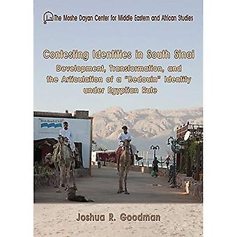 Bestride identiteter i sydlige Sinai: udvikling, Transformation og artikulation af et