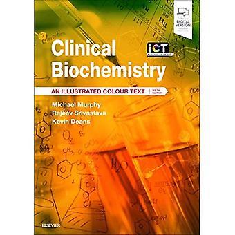 Klinisk biokemi: En illustrerad färg Text (illustrerad färg Text)