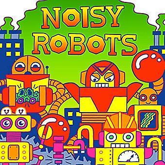 Noisy Robots (Fluorescent Pop!) [Board book]
