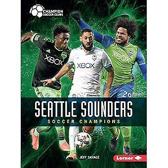 Seattle Sounders: Fotboll Champions (Champion fotbollsklubbar)