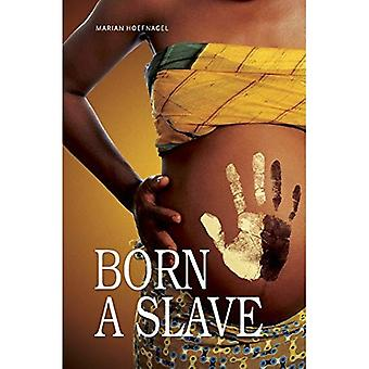 Born a Slave (14 - The Time of Your Life)