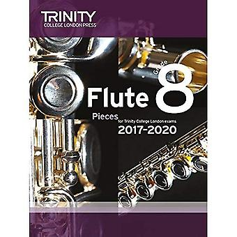 Trinity College London: Flute Exam Pieces Grade 8 2017 to 2020 (score & part)