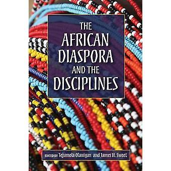 Der afrikanischen Diaspora und die Disziplinen von Olaniyan & Tejumola