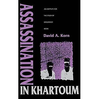 Assassination in Khartoum by Korn & David A.