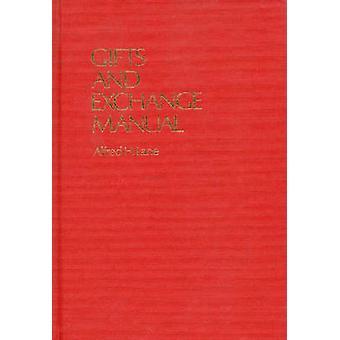 Gaver og udveksling Manual af Lane & Alfred H.