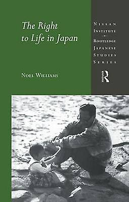 The Right to Life in Japan by Williams & Noel