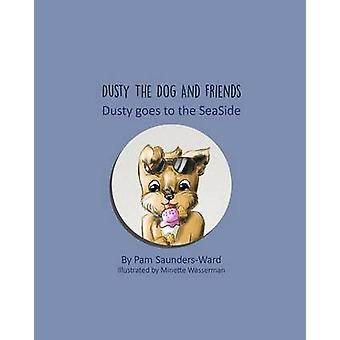 Dusty goes to the SeaSide by SaundersWard & Pam