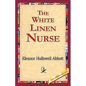 El lino blanco de enfermera por Abbott y Eleanor Hallowell
