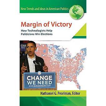 Höhe des Sieges wie Technologen helfen Politiker gewinnen Wahlen durch Pearlman & Nathaniel