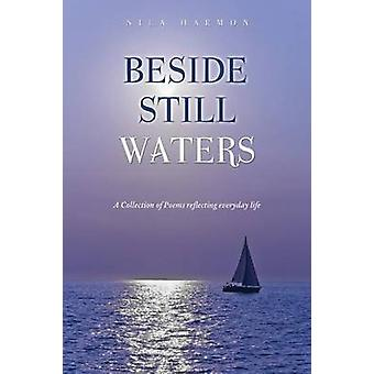 Beside Still Waters by Harmon & Nila