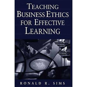 Ensino de ética nos negócios para aprendizagem efetiva por Sims & Ronald R.