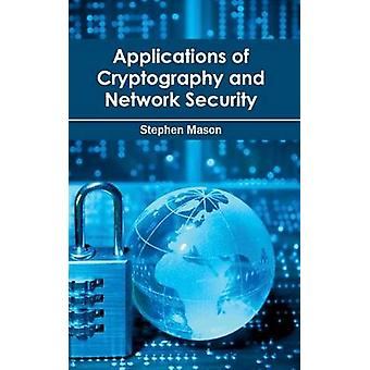 Applications of Cryptography and Network Security by Mason & Stephen