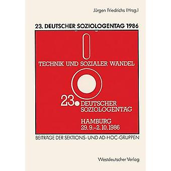 23. Deutscher Soziologentag 1986 Sektions und AdhocGruppen por Friedrichs y Jrgen