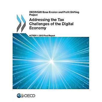 OECDG20 Basere Erosion og Profit Shifting projekt skat udfordringer af den digitale økonomi aktion 1 2015 endelige rapport af OECD