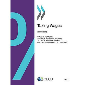 Taxing Wages 2013 by Oecd