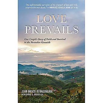 Kärleken segrar: En parets berättelsen om tro och överlevnad i folkmordet i Rwanda