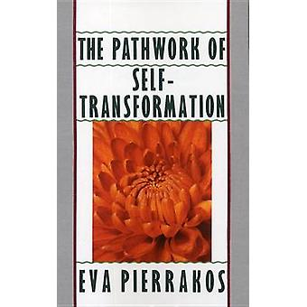 Pathwork of Self-Transformation by Eva Pierakkos - 9780553348965 Book