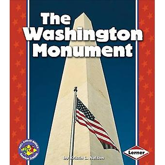 The Washington Monument by Kristin L Nelson - 9780822537595 Book