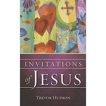 Invitations of Jesus by Trevor Hudson - 9780835813129 Book