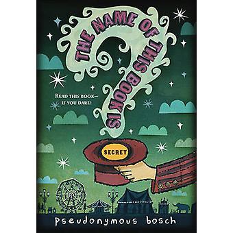 De naam van dit boek Is geheim door pseudonieme Bosch - Gilbert Ford
