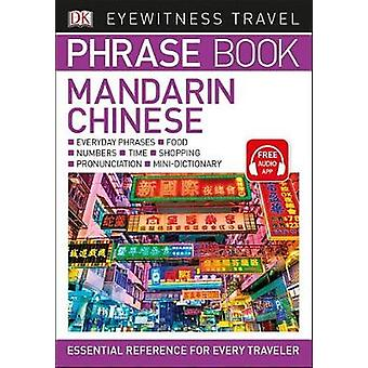 Eyewitness Travel Phrase Book Mandarin Chinese by DK - 9781465462664