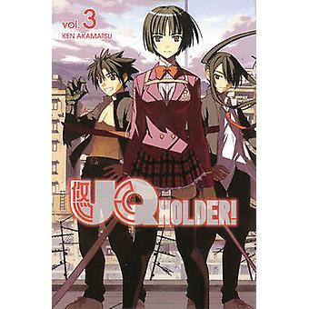 UQ Holder Volume 3 by Ken Akamatsu - 9781612629377 Book