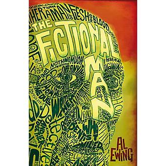 The Fictional Man by Al Ewing - 9781781080931 Book