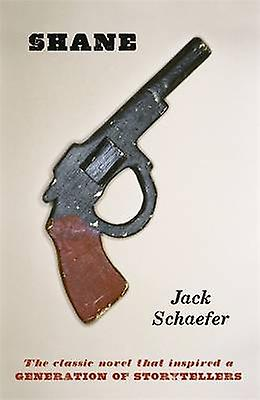 shane by jack schaefer Class debate based historical fiction: jack schaefer's shane and the role of firearms grade/ability level: grade 7 inclusion and heterogeneous one or more class periods of 52 minutes based.