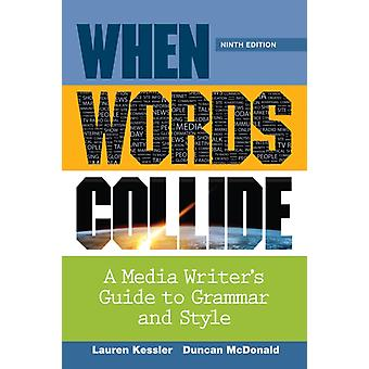When Words Collide (Spiral-bound) by Kessler Lauren McDonald Duncan