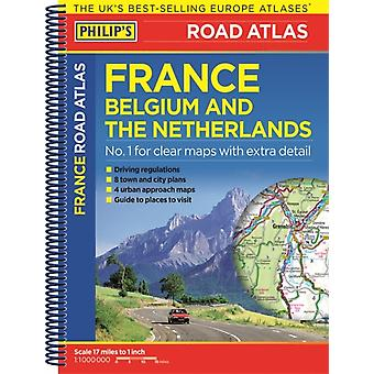 Philip's Road Atlas France Belgium and The Netherlands: Spiral A5 (Paperback)