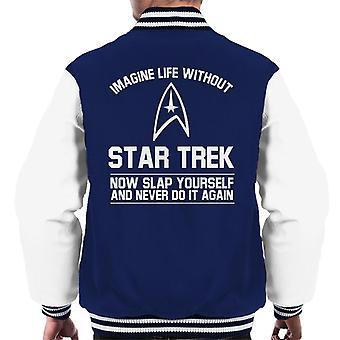 Imagine Life Without Star Trek Now Slap Yourself Men's Varsity Jacket