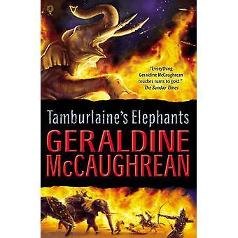 Tamburlaines Elephants by Geraldine McCaughrean