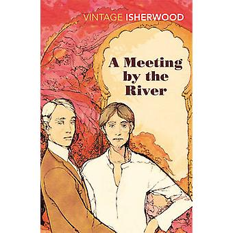 A Meeting by the River by Christopher Isherwood - 9780099561095 Book