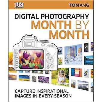 Fotografia digitale di mese in mese di Tom Ang - 9780241238967 libro
