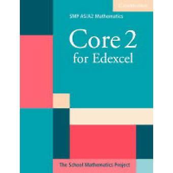 Core 2 for Edexcel by School Mathematics Project - 9780521605342 Book