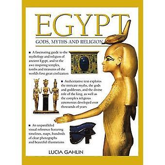 Egypten - gudar - myter & Religion - en fascinerande Guide till mytologi