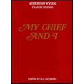 My Chief and I by Frances E. Colenso - 9780869808863 Book