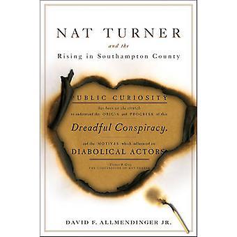 Nat Turner e a ascensão por David F. Allmendin, no Condado de Southampton