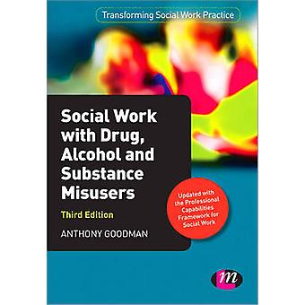 Social Work with Drug - Alcohol and Substance Misusers (3rd Revised e