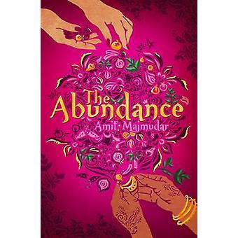 La abundancia por Amit Majmudar - libro 9781780742687